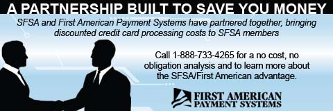 SFSA and First American Payment Systems have partnered together, bringing discounted credit card processing costs to SFSA members.